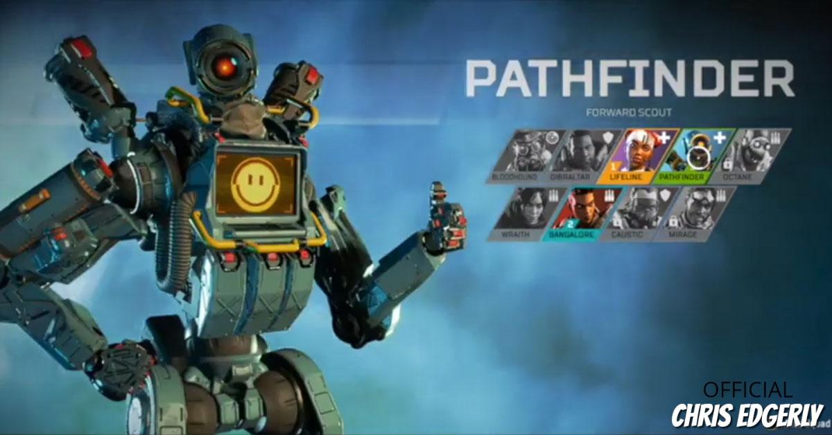 Apex Legends Pathfinder Voice, Chris Edgerly, Plays Apex Legends